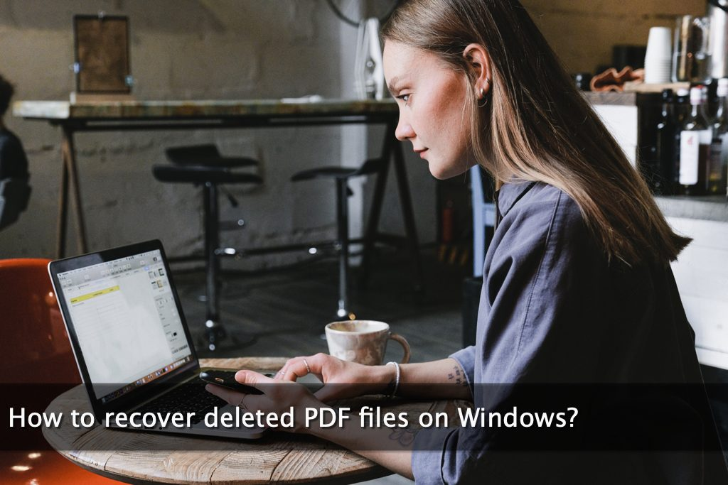 How to recover deleted PDF files on Windows?
